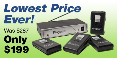 Lowest Price Ever on Kingdom's Assisted Listening System
