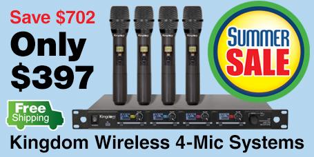 4 Mic Kingdom Wireless Mic Systems just $397