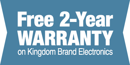 Free Double Warranty to 2 Years on select Kingdom Electronics