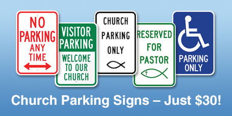 Parking Signs for your Church