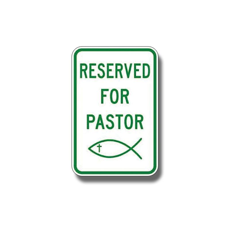 Reserved for Pastor Sign