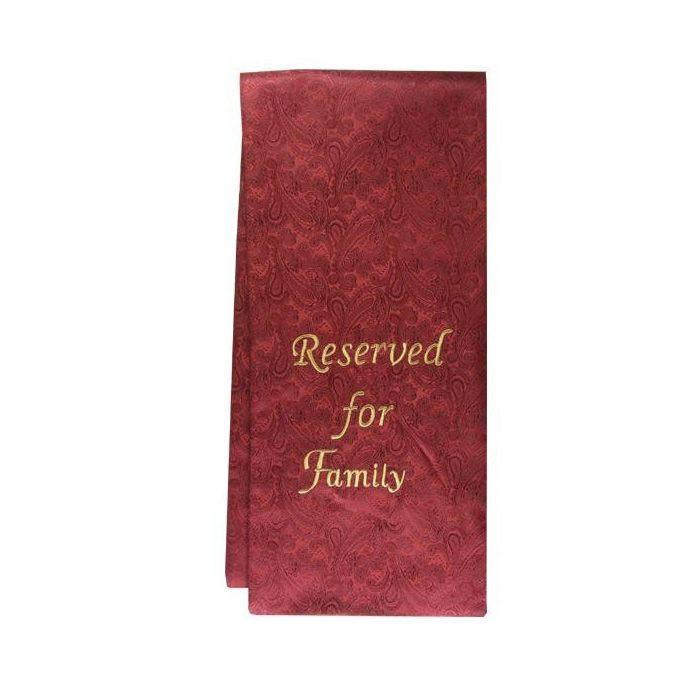 Pew Sash - Reserved for Family - Burgundy Sash