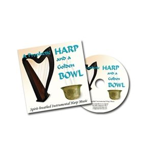 A Prophetic Harp and a Golden Bowl CD 1