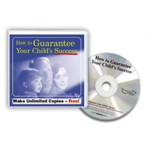 How to Guarantee Your Child's Success - CD