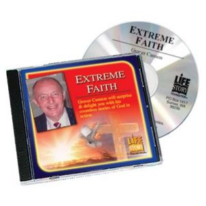 Life Stories Extreme Faith - Grover Cannon - CD