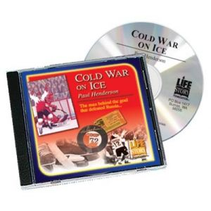 Life Stories Cold War on Ice - Paul Henderson - CD