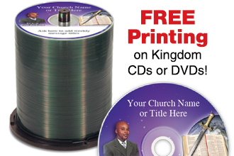 Free Professional Printing when you buy Kingdom brand CDs or DVDs