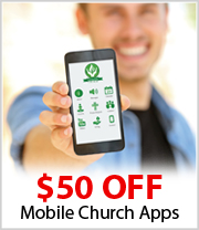 $50 off Mobile Church Apps