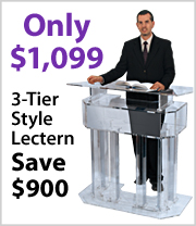$900 off our most popular Acrylic Lectern