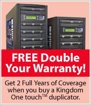 Double Warranty on Kingdom One touch DVD Duplicators